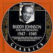 1947-1949 by Buddy Johnson