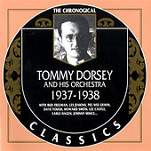 1937-1938 by Tommy Dorsey