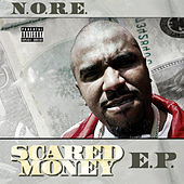 Scared Money - E.P. by N.O.R.E.
