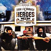 Heroes In The City of Dope by Zion I