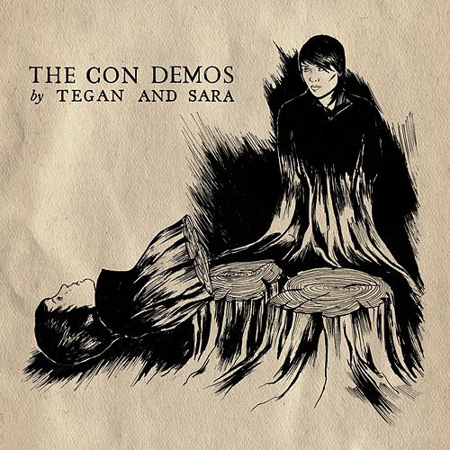 The Con Demos by Tegan and Sara