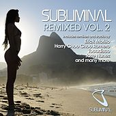 Subliminal Remixed - Vol 2 by Various Artists