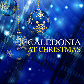 Caledonia At Christmas by Various Artists
