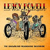 The Snowblind Moonshine Deathride by Leroy Powell