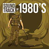 Soundtrack of 1980's by Various Artists