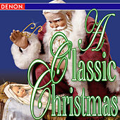 A Classic Christmas by Various Artists