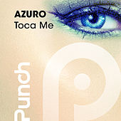 Toca Me by Azuro