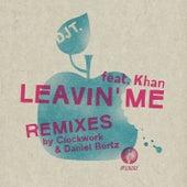 Leavin' Me by DJ T.