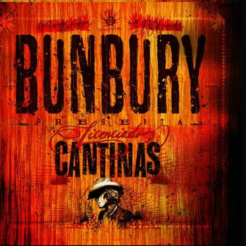 Licenciado Cantinas by Bunbury