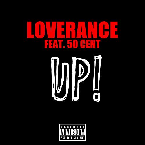 Up! (50 Cent Version) by LoveRance