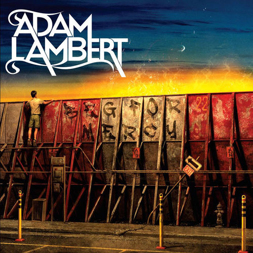Beg For Mercy by Adam Lambert