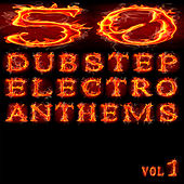 50 Dubstep Electro Anthems Vol. 1 - Mashup Dance Charts Edition 2012 by Various Artists