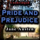 Unabridged - Pride And Prejudice by Jane Austen