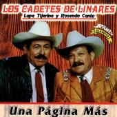 Una Pagina Mas by Los Cadetes De Linares Lupe Tijera Y Rosendo Cantu