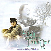 Xin Anh Giu Chon Tinh Que by Duy Khanh