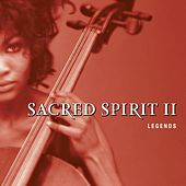 Legends by Sacred Spirit