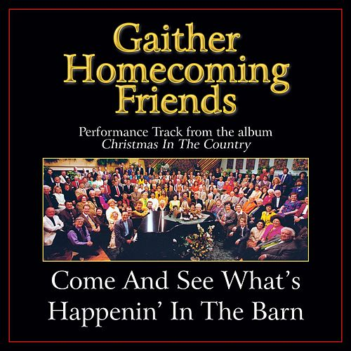 Come and See What's Happenin' in the Barn Performance Tracks by Various Artists