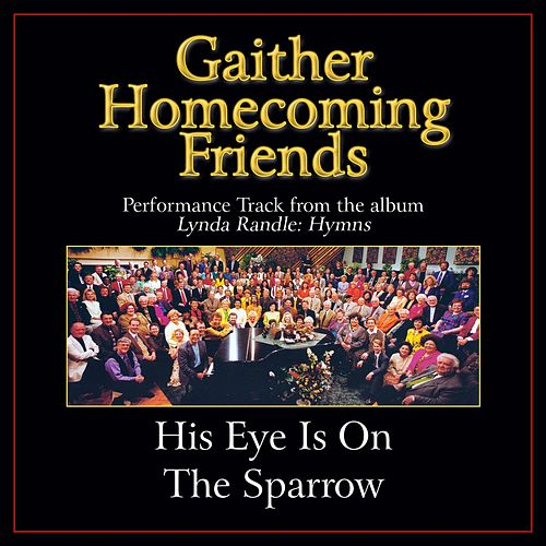 His Eye Is On the Sparrow Performance Tracks by Various Artists