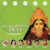 A Day With Goddess Devi by Various Artists