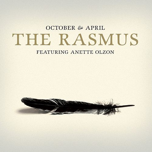 October & April by The Rasmus