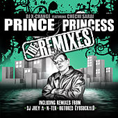 Prince & Princess The Remixes by DJ X-Change