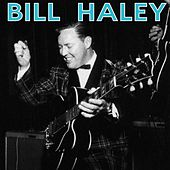 Bill Haley & His Comets by Bill Haley & the Comets