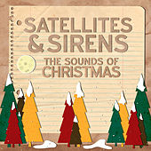 The Sounds Of Christmas - Single by Satellites and Sirens