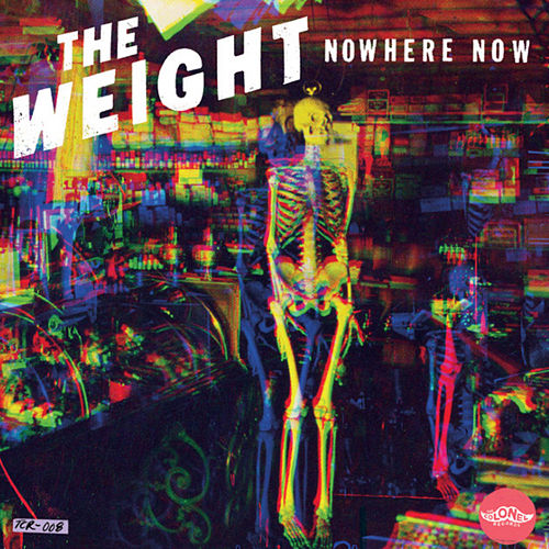 Nowhere Now by The Weight