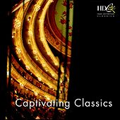 Captivating Classics by Various Artists
