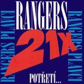 Potřetí... 21x by The Rangers
