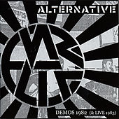 Demos 1982 (and Live 1983) by Alternative