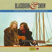 Something Good For Your Head by Blackburn & Snow