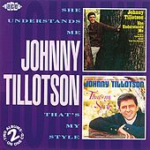 She Understands Me/That's My Style by Johnny Tillotson