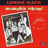 Memphis Wham! by Lonnie Mack