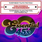 Everybody Plays The Fool / Everybody Plays The Fool (Instrumental)  [Digital 45] by Cuba Gooding