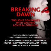 Breaking Dawn by Various Artists