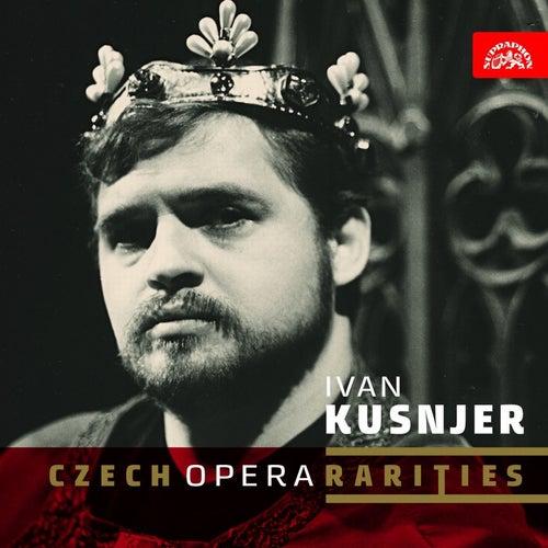 Czech Opera Rarities by Ivan Kusnjer