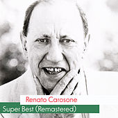 Super Best (Remastered) by Renato Carosone