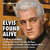 Elvis Found Alive by Jon Burrows