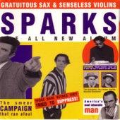 Gratuitous Sax & Senseless Violins by Sparks