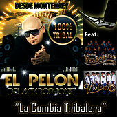 La Cumbia Tribalera - Single by El Pelon Del Mikrophone