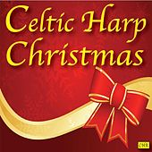 Celtic Harp Christmas by Celtic Harp Christmas