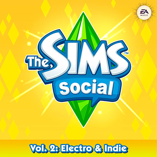 The Sims Social Volume 2: Electro & Indie by Various Artists