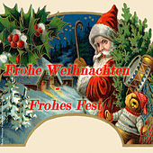 Frohe Weihnachten - Frohes Fest by Various Artists