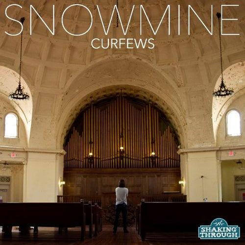 Curfews - Single by Snowmine