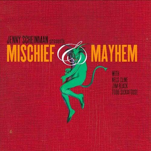 Mischief & Mayhem by Jenny Scheinman