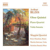 Bliss: Oboe Quintet / Piano Quartet / Viola Sonata by Various Artists