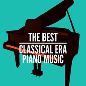 The Best Classical Era Piano Music by Various Artists