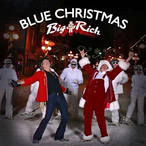 Blue Christmas by Big & Rich