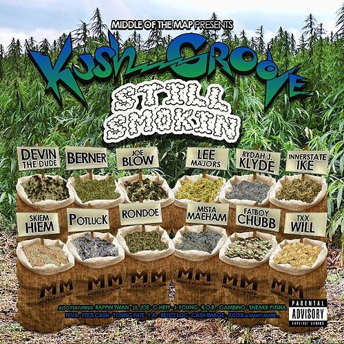Kush Groove - Still Smokin by Various Artists